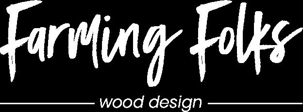 Farming Folks Wood Design